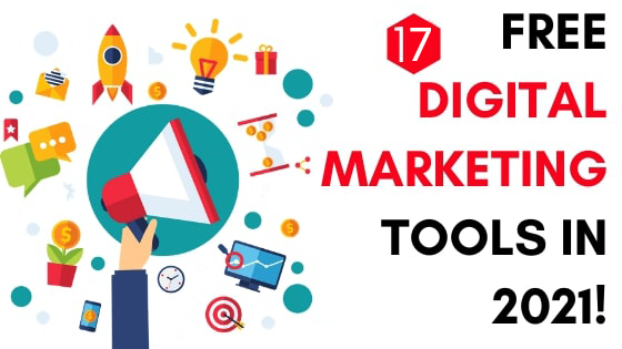 Best Free Tool for Digital Marketing in 2021